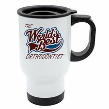 The Worlds Best Orthodontist Thermal Eco Travel Mug - White Stainless Steel