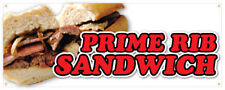 Prime Rib Sandwich Banner Roast Beef French Dip Concession Stand Sign 36x96