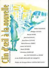 Clin d'oeil à la nouvelle.Hubert Haddad, Philippe Cousin, Pascale Roze... C007
