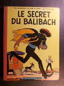 CRAENHALS Pom Teddy Le Secret du Balibach Edition Originale 1960 Lombard toilé !