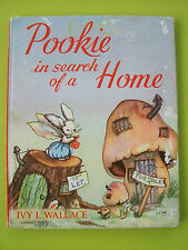 Pookie In Search Of A Home by Ivy L. Wallace (Collins, 1959 Reprint Hardcover)