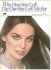"""CRYSTAL GAYLE """"WHY HAVE YOU LEFT THE ONE YOU LEFT ME FOR"""" SHEET MUSIC-1978-RARE!"""