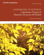 Counseling in Schools : Comprehensive Programs and Responsive Services for...