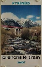 Affiche Tourisme SNCF Prenons le Train 1973 PYRENEES