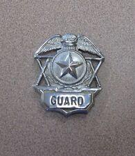 Vintage Silver Shield Guard Badge