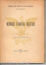 Comando Corpo Stato Maggiore MEMORIE STORICHE MILITARI 1910 Sardegna Tevere