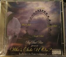 BIG BAD BLUE Presents WHO'S SIDE U ON? Industreets Ent New Selaed 2x CD MIX TAPE