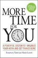 More Time for You: A Powerful System to Organize Your Work and Get Thi-ExLibrary