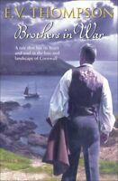 Brothers in War (Retallick 9) By E V Thompson