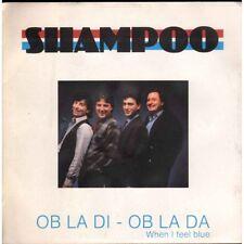 """Shampoo Vinile 7"""" Ob La Di - Ob La Da / When I Feel Blue Nuovo"""
