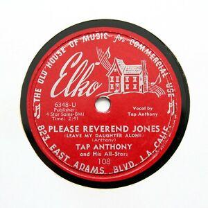 """TAP ANTHONY """"Please Reverend Jones / Misled"""" 1953 ELKO 108; Super Rare! [R&B 78]"""