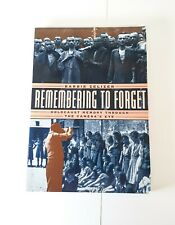 Remembering To Forget – Holocaust Memory Through the Camera's Eye Paperback Used