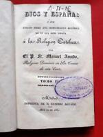1831 DIOS Y ESPAÑA v.III RELIGION GOD SPAIN AMERICA PERU CHILE CONQUEST - XRARE