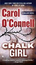 The Chalk Girl by Carol O'Connell (2012, Paperback)