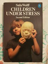Children Under Stress (Pelican), Sula Wolff, Second edition, Used;