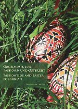 Kirchenorgel Noten : Orgelmusik zur Passions- und Osterzeit  (Passion / Ostern)