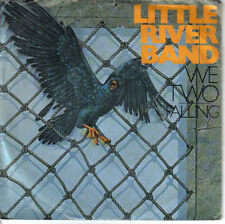 "LITTLE RIVER BAND ""WE TWO / FALLING""  7""OTTIME CONDIZIONI"