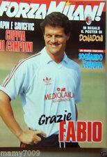 FORZA MILAN!=N°5 1992 ANNO XXIV=POSTER DONADONI=PAPIN=SAVICEVIC=