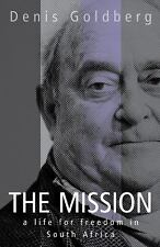 The Mission: A Life for Freedom in South Africa