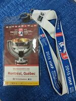 2015 WORLD JUNIOR CHAMPIONSHIP OFFICIAL TICKET LAYNARD TORONTO/MONTREAL