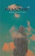Kha The by Tho Tho Dang (2014, Paperback)