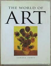 THE WORLD OF ART ~ SANDRA FORTY ~ HUGE PROFUSELY ILLUSTRATED ~ 1st EDITION ~ HC