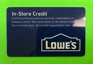 """Lowe's Gift Card """"In-Store Credit"""", no value, $0"""