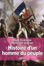 Histoire d'un Homme du Peuple : Suivi de les Bohémiens Sous la Révolution by...