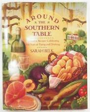 Around the Southern Table Cookbook Sarah Belk 100 Years Eating & Drinking NICE