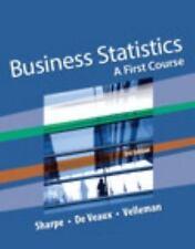 Business Statistics : A First Course by Paul D. Velleman, Norean Sharpe, Richard