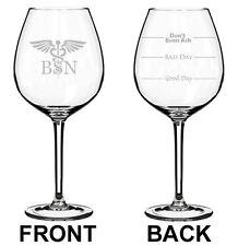 Wine Glass White Red Jumbo 20oz 2 Sided BSN Bacholors Of Science Nurse Caduceus