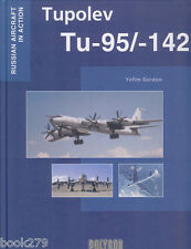 Tupolev Tu-95/142 (Russian Aircraft in Action) hardcover book