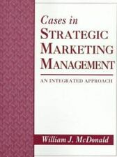 Cases in Strategic Marketing Management: An Integrated Approach-ExLibrary
