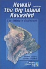 Hawaii the Big Island Revealed by Andrew Doughty Harriett Friedman (2002, Paperb