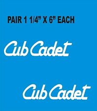 """CUB CADET  GARDEN TRACTOR   DECALS --STICKERS WHITE A PAIR OF 1 1/4"""" X  6"""" EACH"""