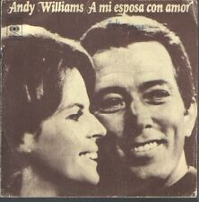 "ANDY WILLIAMS 7""PS Spain 1974 A mi esposa con amor"