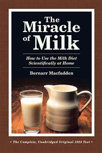 The Miracle of Milk by Bernarr Macfadden