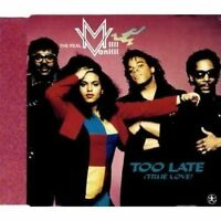 (Real) Milli Vanilli Too late (true love; 1991) [Maxi-CD]