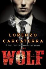 The Wolf : A Novel by Lorenzo Carcaterra (2014, Hardcover), The true story