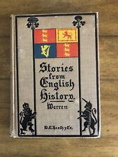 Vintage -Stories From English History From Bc 55 to Ad 1901 by Henry Warren Rare