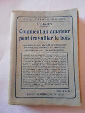 Comment un amateur peut travailler le Bois Collection Baudry de Saunier 1924