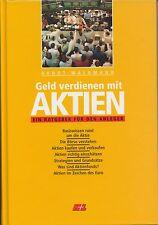 Geld verdienen mit Aktien - Arndt Waldmann