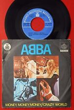 "ABBA MONEY MONEY MONEY/CRAZY WORLD 1977 RARE EXYUGO 7"" PS"