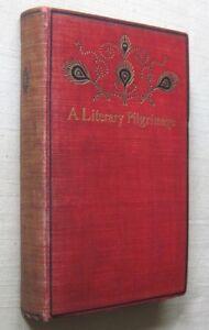 Theodore Wolfe A Literary Pilgrimage Haunts of British Authors 7th US ed 1896