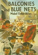 MABEL ESTHER ALLAN:-  Balconies and Blue Nets
