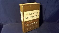 The Gentle Americans: Biography of a Breed by Helen Howe 1965 HC DJ 1st Edition