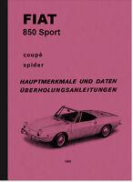 Fiat 850 Sport Coupé Spider Reparaturanleitung Montageanleitung Beschreibung