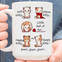 Soft Kitty Warm Kitty Little Ball Of Fur Cat Kitten Lover 11oz 15oz White Mug