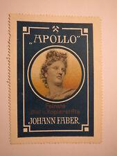 Johann Faber - Apollo - Feinste Blei u. Kopierstifte / Reklamemarke