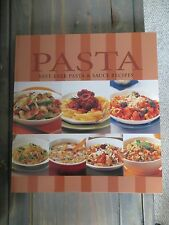 Pasta Best-Ever Pasta & Sauce Recipes ISBN 1740459407 Like New